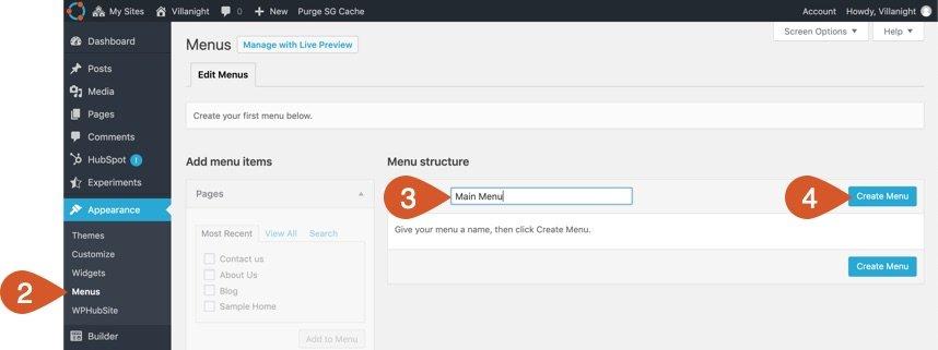 Create a new menu - click menus, name menu, click create menu button.