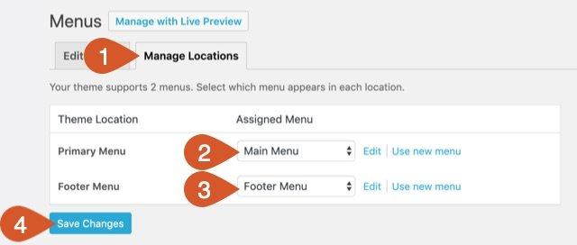 Manage menu locations in the manage locations tab of WordPress Menus.