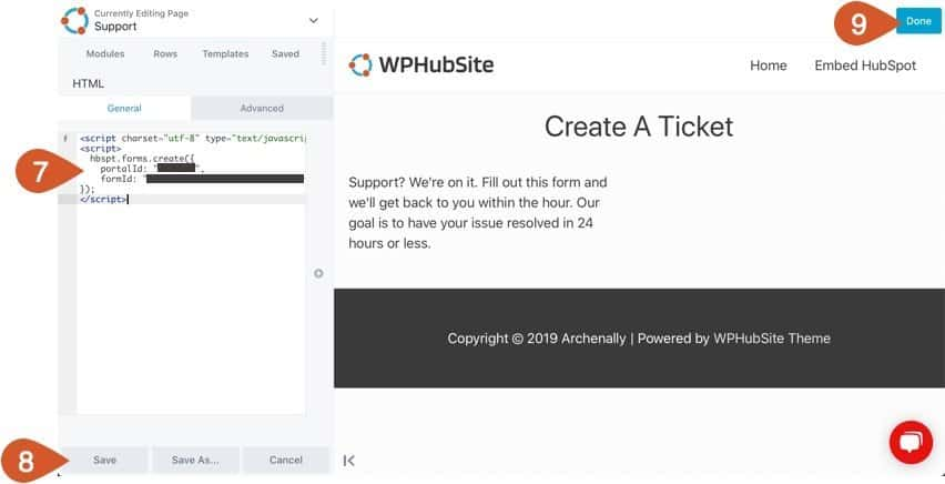 Paste the HubSpot support form embed code in the HTML code box and save the module then publish your page.