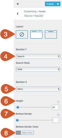 Customize the above header section with one or multiple sections and many options within each section.